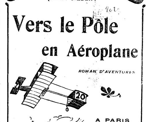Title page of: Vers le pôle en aéroplane